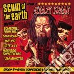 Scum Of The Earth - Sleaze Freak cd musicale di SCUM OF THE EARTH