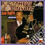 Matthew Robinson - Bad Habits cd musicale di Robinson Matthew
