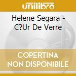 Coeur de verre cd musicale di Helene Segara