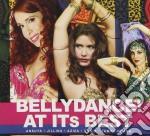 Bellydance at its best cd musicale di Artisti Vari