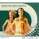 ESSENTIAL BELLYDANCE cd musicale di NEENA & VEENA