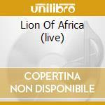LION OF AFRICA (LIVE) cd musicale di MANU DIBANGO (CD+DVD