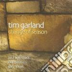 Tim Garland - Change Of Season cd musicale di Tim Garland