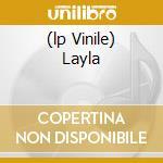 (LP VINILE) LAYLA lp vinile di DEREK & THE DOMINOS
