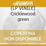 (LP VINILE) Cricklewood green lp vinile
