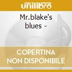 Mr.blake's blues - cd musicale di Big al blake & hollywood fats