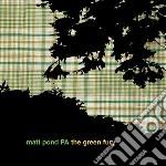 (LP VINILE) Green fury lp vinile di Matt pond pa