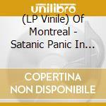 (LP VINILE) SATANIC PANIC IN THE ATTIC lp vinile di Montreal Of