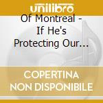 IF HE'S PROTECTING OUR NATION, THEN WHO   cd musicale di Montreal Of