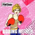 Hefner - Boxing Hefner cd musicale di HEFNER