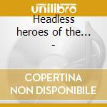 Headless heroes of the... - cd musicale di Eugene Mcdaniels