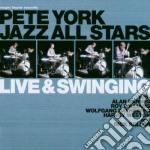 Pete York All Stars - Live & Swinging cd musicale di YORK PETE ALL STAR