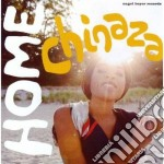 Chinaza - Home cd musicale di CHINAZA