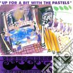(LP VINILE) Up for a bit with the pastels lp vinile di PASTELS