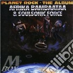 PLANET ROCK:THE ALBUM                     cd musicale di Bambaataa Afrika