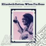 (LP VINILE) WHEN I'M GONE                             lp vinile di Elizabeth Cotten