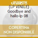 (LP VINILE) Goodbye and hallo-lp 08 lp vinile di Tim Buckley