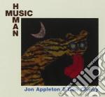 Appleton / Cherry - Human Music cd musicale di APPLETON / CHERRY