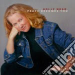 Holly Near - Peace Becomes You cd musicale di Near Holly
