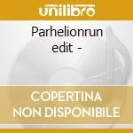 Parhelionrun edit - cd musicale di Appel Scott