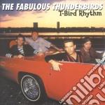 T-BIRD RHYTHM cd musicale di FABULOUS THUNDERBIRDS