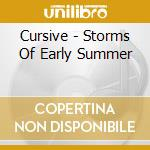 Cursive - Storms Of Early Summer cd musicale di Cursive