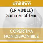 (LP VINILE) Summer of fear lp vinile di Miles benj Robinson