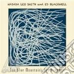 Blue mountain's sun drum. cd musicale di Wadada leo smith & e