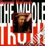 Darrell Nulisch - The Whole Truth cd musicale di Darrell Nulisch
