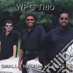 Wpg Trio - Small Medium Large cd musicale di Trio Wpg