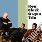 Ken Clark Organ Trio - Mutual Respect cd musicale di Ken clark organ trio