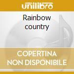 Rainbow country cd musicale di Bob & the wai Marley