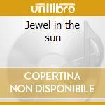 Jewel in the sun cd musicale di Diane Arkenstone