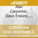 Alan Carpenter, Dave Erskine, Peter Pasqua - Standards cd musicale di Pasqua Alan