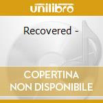 Recovered - cd musicale di Hall John