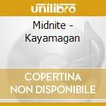 Kayamagan cd musicale di Midnite
