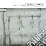Dead Can Dance - Toward The Within cd musicale di DEAD CAN DANCE