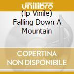 (LP VINILE) FALLING DOWN A MOUNTAIN                   lp vinile di TINDERSTICKS