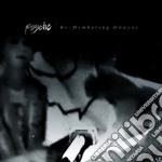 Psyche - Re-membering Dwayne Goettel cd musicale di PSYCHE