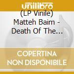 (LP VINILE) Death of the sun lp vinile di Matteah Baim