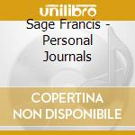 PERSONAL JOURNALS                         cd musicale di Francis Sage