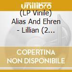 (LP VINILE) Lillian lp vinile di ALIAS AND EHREN