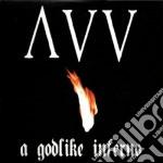 Ancient Vvisdom - A Godlike Inferno cd musicale di Vvisdom Ancient
