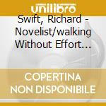 THE NOVELIST/WALKING WITHOUT..-2CD cd musicale di Richard Swift