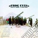 Frog Eyes - Paul's Tomb: A Triumph cd musicale di Eyes Frog