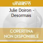 Julie Doiron - Desormais cd musicale di Julie Doiron