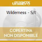 Wilderness - S/t cd musicale di WILDERNESS