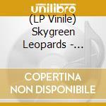 (LP VINILE) DISCIPLES OF CALIFORNIA lp vinile di Leopards Skygreen
