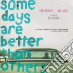 Matthew Cooper - Some Days Are Better Than Others cd musicale di Matthew robe Cooper