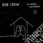 Rob Crow - He Thinks He's People cd musicale di Rob Crow